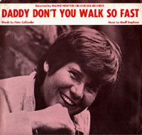 Daddy Don't You Walk So Fast - Wayne Newton