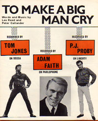 To Make A Big Man Cry - Tom Jones, Adam Faith, P.J. Proby